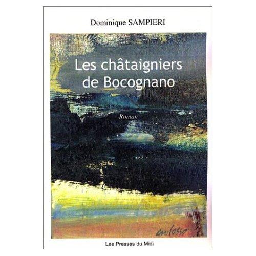 LES CHATAIGNIERS DE BOCOGNANO