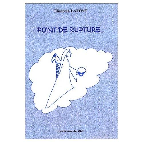 POINT DE RUPTURE