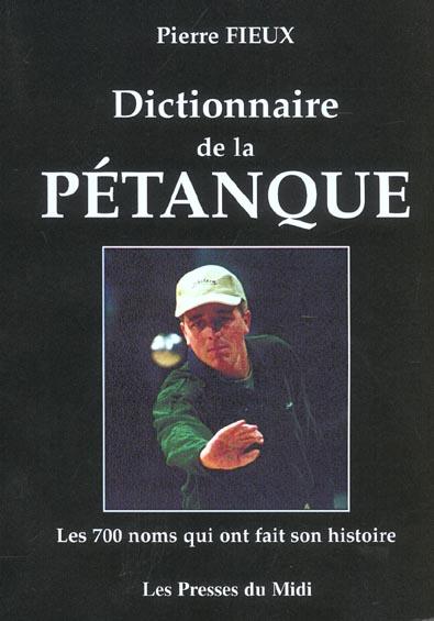 DICTIONNAIRE DE LA PETANQUE