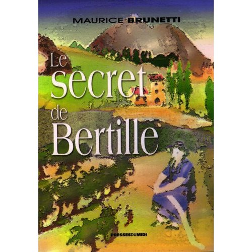 LE SECRET DE BERTILLE