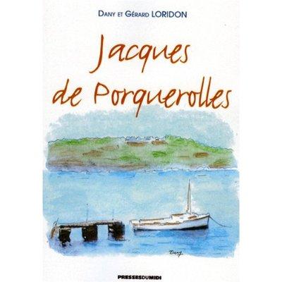 JACQUES DE PORQUEROLLES