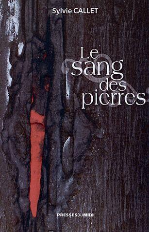 LE SANG DES PIERRES