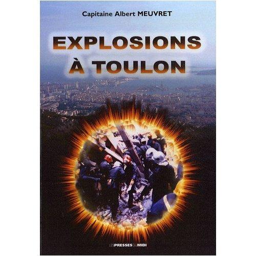 EXPLOSIONS A TOULON