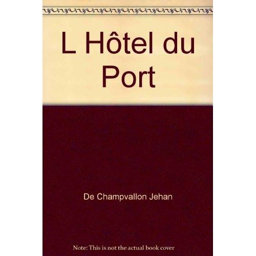 L HOTEL DU PORT