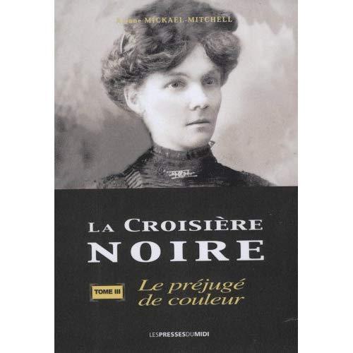 LA CROISIERE NOIRE TOME 3