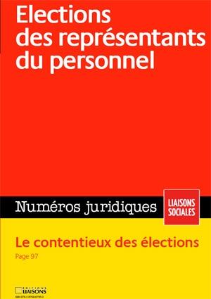 ELECTIONS DES REPRESENTANTS DU PERSONNEL. NOVEMBRE 2009. LE CONTENTIEUX DES ELEC - NOVEMBRE 2009. LE