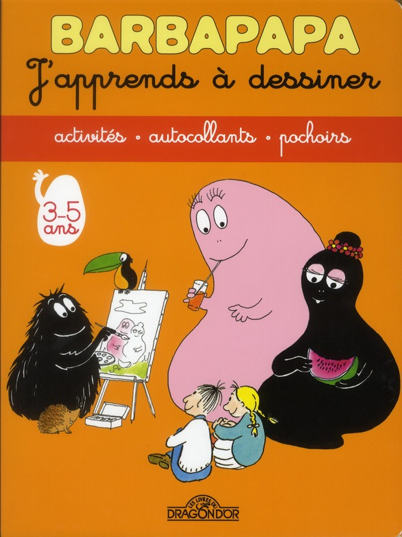BARBAPAPA - J'APPRENDS A DESSINER