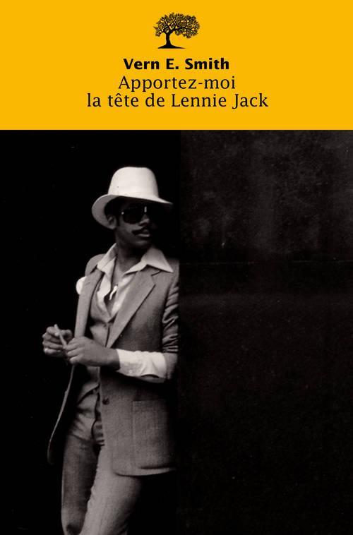 APPORTEZ-MOI LA TETE DE LENNIE JACK