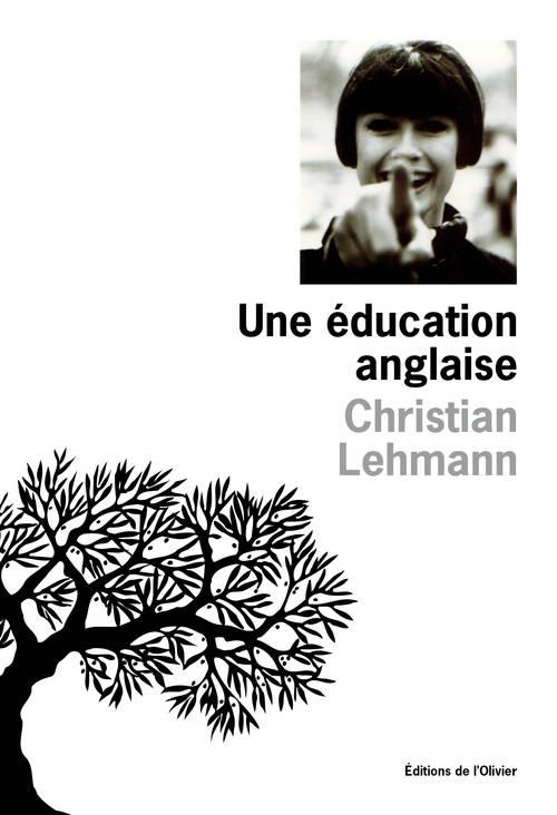 UNE EDUCATION ANGLAISE