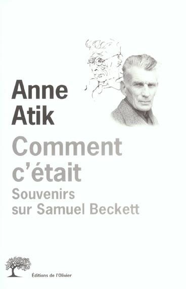 COMMENT C'ETAIT. SOUVENIRS SUR SAMUEL BECKETT