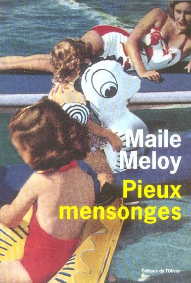 PIEUX MENSONGES