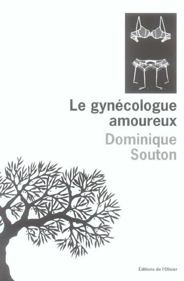 LE GYNECOLOGUE AMOUREUX