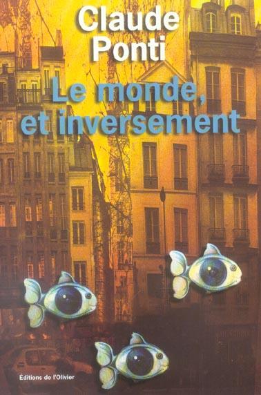 LE MONDE, ET INVERSEMENT