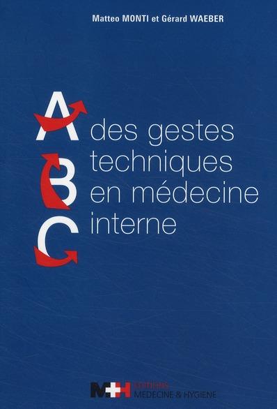 ABC DES GESTES TECHNIQUES EN MEDECINE INTERNE