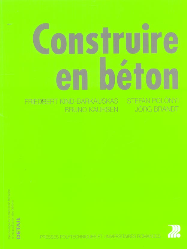 CONSTRUIRE EN BETON. CONCEPTION DES BATIMENTS EN BETON ARME