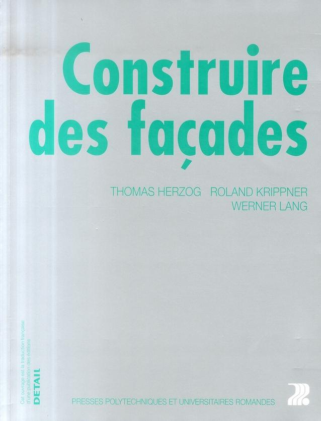 CONSTRUIRE DES FACADES
