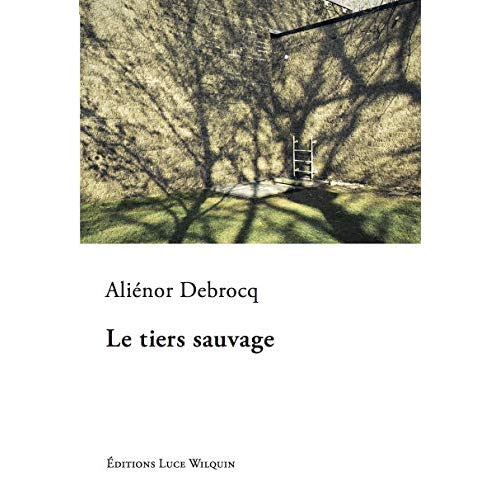 LE TIERS SAUVAGE