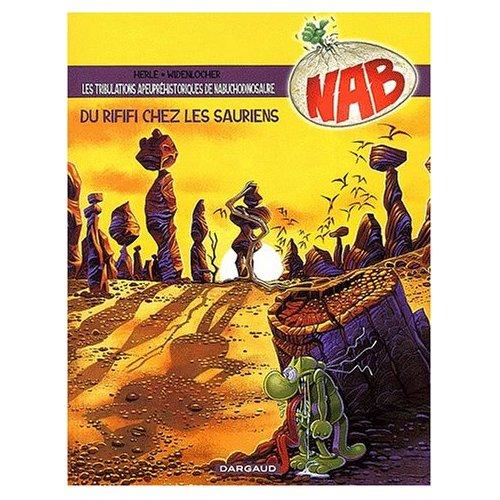 NAB - T3 - DU RIFIFI CHEZ LES SAURIENS