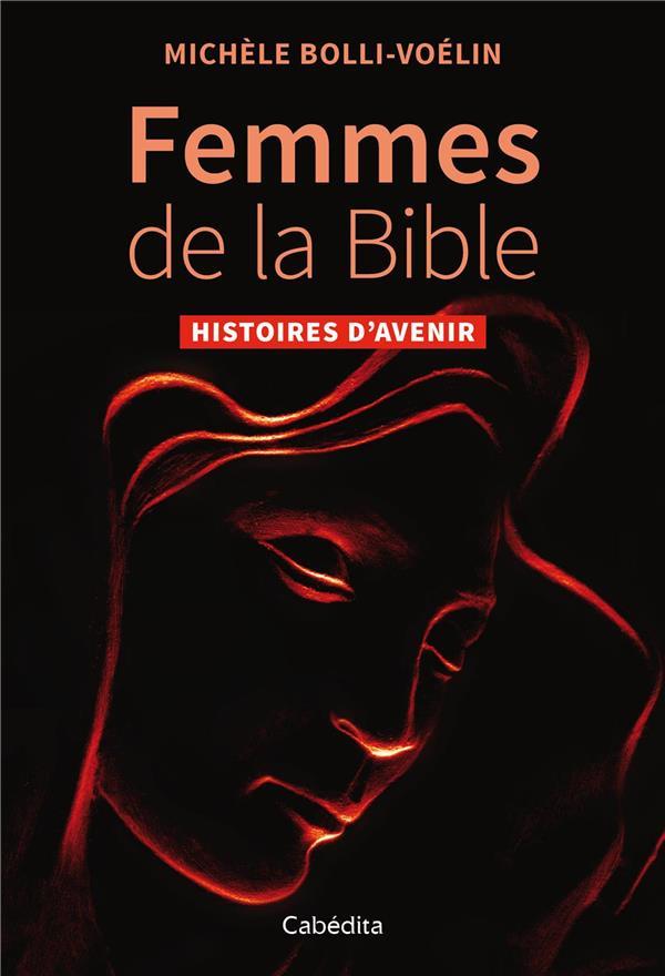FEMMES DE LA BIBLE - HISTOIRES D'AVENIR