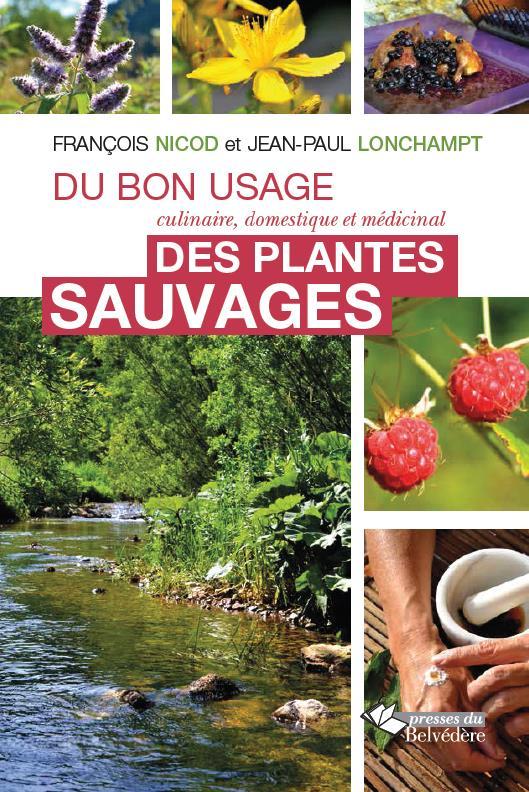 DU BON USAGE DES PLANTES SAUVAGES
