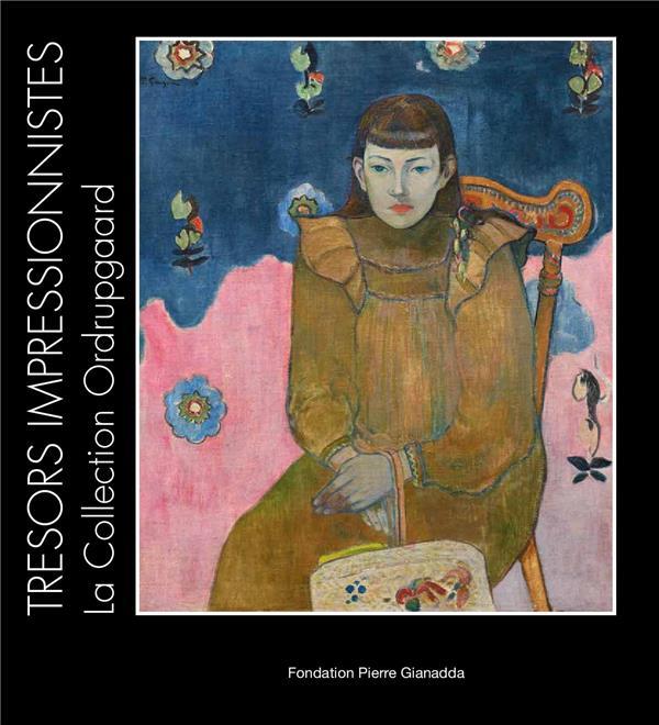 TRESORS IMPRESSIONNISTES - LA COLLECTION ORDRUPGARD, DEGAS, CEZANNE, MONET, RENOIR, GAUGUIN, MATISSE