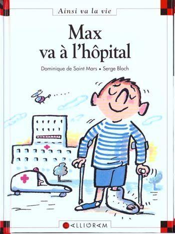 MAX VA A L'HOPITAL