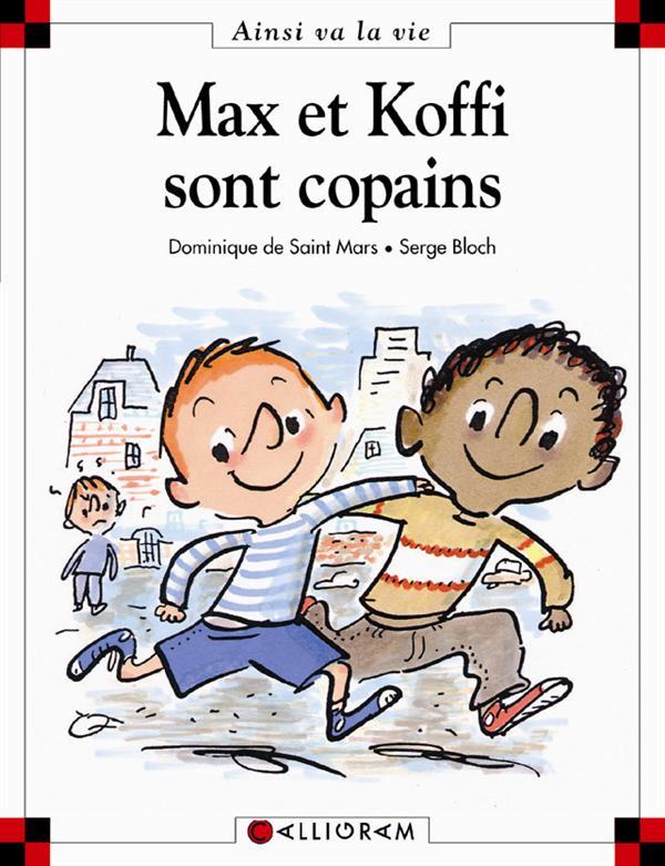 MAX ET KOFFI SONT COPAINS