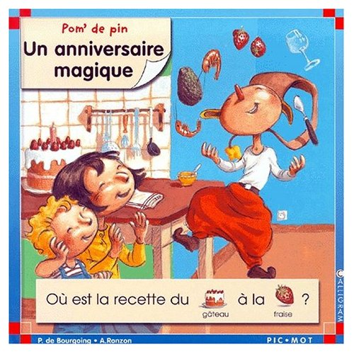 ANNIVERSAIRE MAGIQUE (UN)