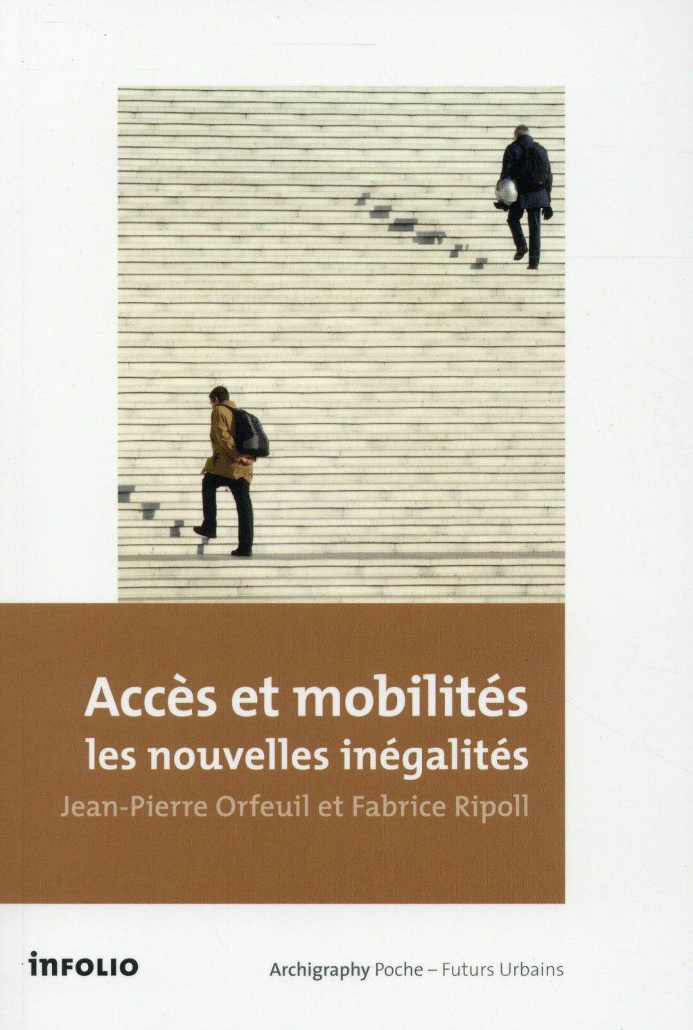 ACCES ET MOBILITES : LES NOUVELLES INEGALITES