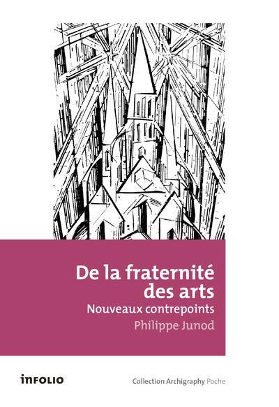 DE LA FRATERNITE DES ARTS