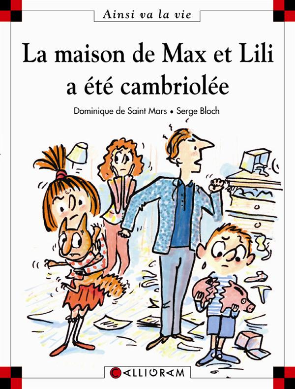 MAISON DE MAX ET LILI A ETE CAMBRIOLEE (LA)