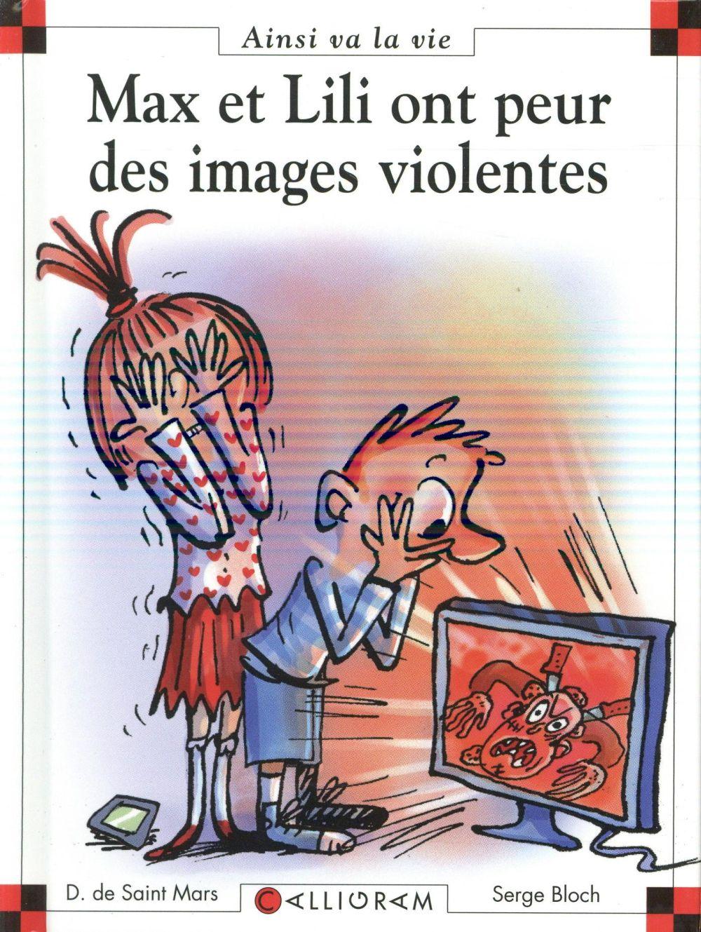N 109 MAX ET LILI ONT PEUR DES IMAGES VIOLENTES