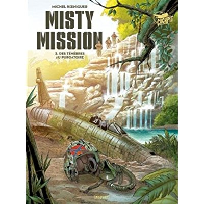 MISTY MISSION T3 - DES TENEBRES AU PURGATOIRE