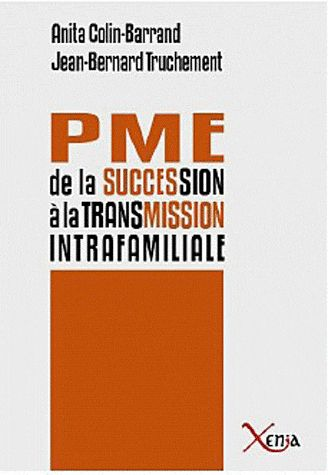 PME,DE LA SUCCESSION A LA TRANSMISSION FAMILIALE