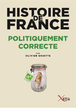 HISTOIRE DE FRANCE POLITIQUEMENT CORRECTE