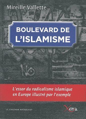 BOULEVARD DE L'ISLAMISME - L'ESSOR DU RADICALISME ISLAMIQUE EN EUR