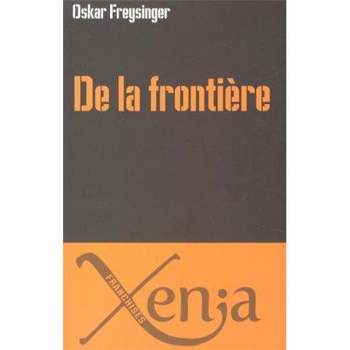DE LA FRONTIERE - ESSAI