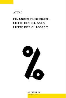 FINANCES PUBLIQUES : LUTTE DES CAISSES, LUTTE DES CLASSES ?. CONCURRE NCE FISCALE ET SERVICE PUBLIQU