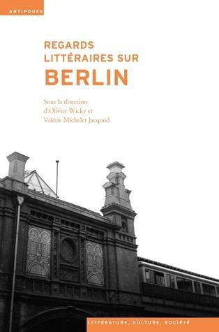REGARDS LITTERAIRES SUR BERLIN
