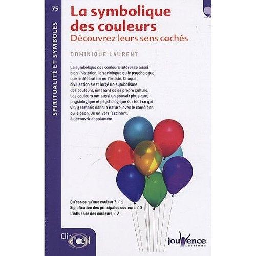 SYMBOLIQUE DES COULEURS (LA) N.75