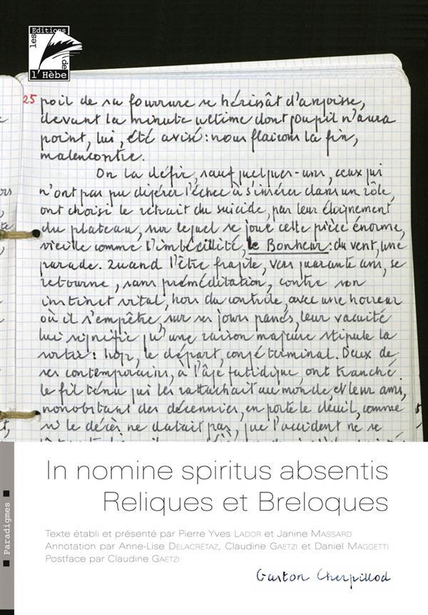 IN NOMINE SPIRITUS ABSENTIS / RELIQUES ET BRELOQUES