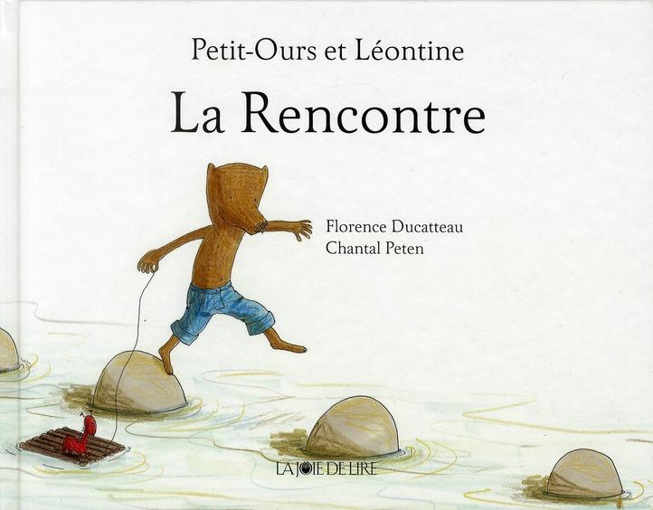 PETIT-OURS ET LEONTINE : LA RENCONTRE
