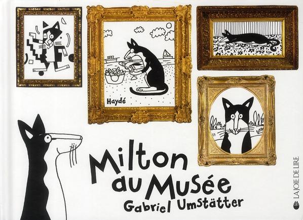 MILTON AU MUSEE
