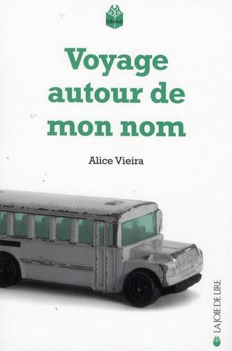 VOYAGE AUTOUR DE MON NOM
