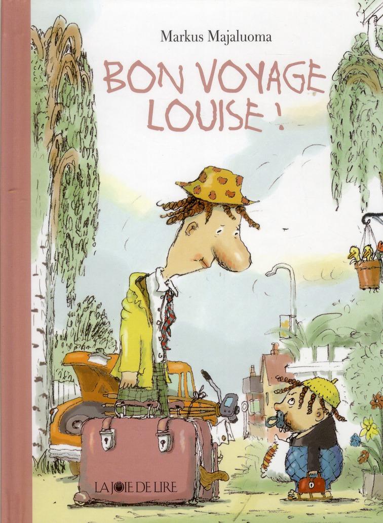 BON VOYAGE LOUISE !