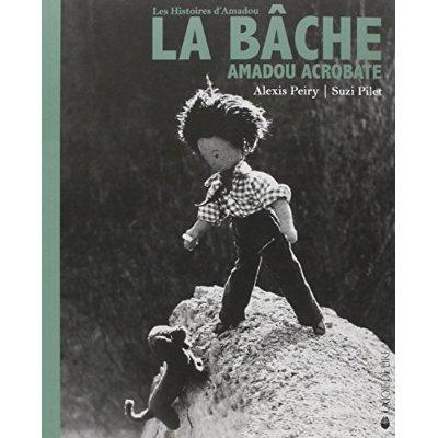 LA BACHE - AMADOU ACROBATE