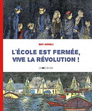 L'ECOLE EST FERMEE, VIVE LA REVOLUTION !
