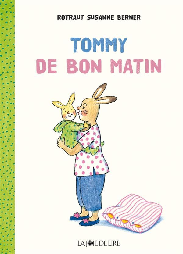 TOMMY DE BON MATIN
