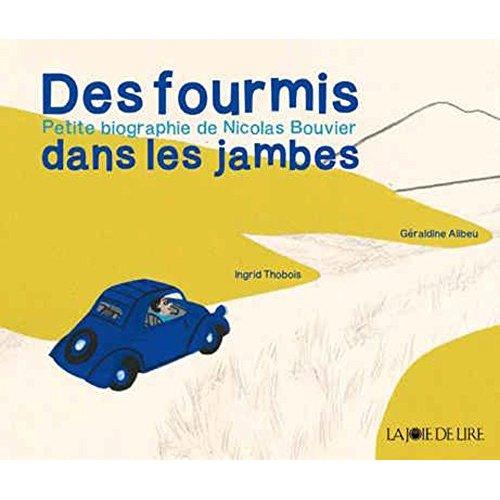 DES FOURMIS DANS LES JAMBES