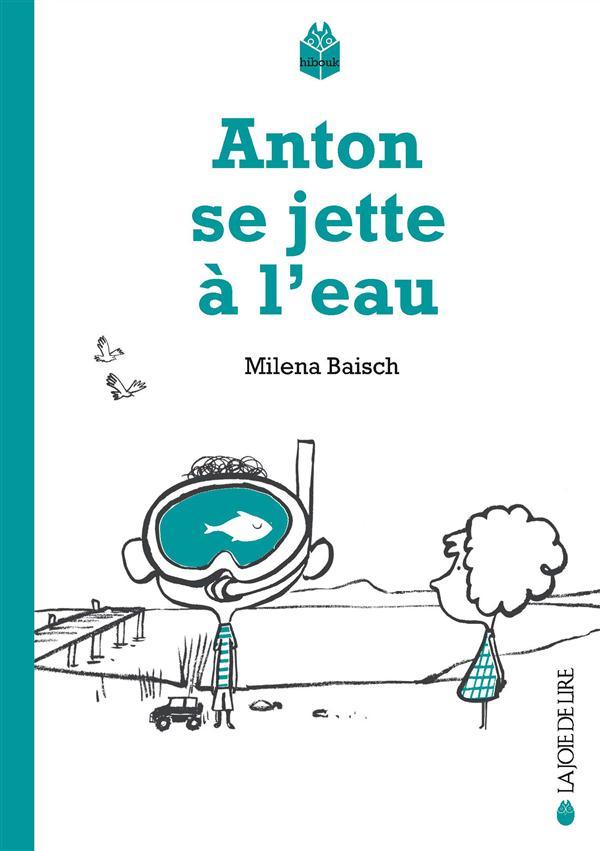 ANTON SE JETTE A L'EAU